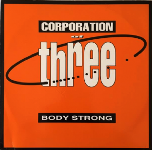 "Corporation Of Three - Body Strong (12"") (VG/G++)"